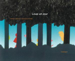 loup-un-jour-Céline Claire</a>