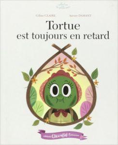 tortue-est-toujours-en-retard-celine-claire</a>