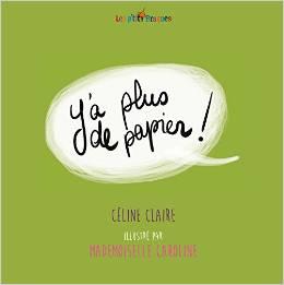 y-a-plus-de-papier Céline Claire